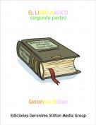 Geronimo Stilton - EL LIBRO MÁGICO(segunda parte)