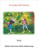 Vicki - Lo scoop nella foresta