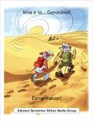 Elena-mouse! - Iena e io...Geronimo!