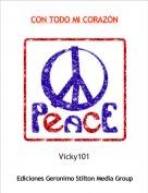 Vicky101 - CON TODO MI CORAZÓN