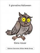 Elena-mouse - Il giornalino:Halloween
