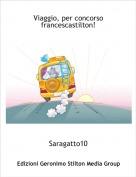 Saragatto10 - Viaggio, per concorso francescastilton!