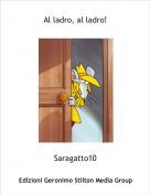 Saragatto10 - Al ladro, al ladro!