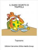 Toposana - IL DIARIO SEGRETO DI TRAPPOLA