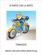 TOMAGGIO - SI PARTE CON LA MOTO