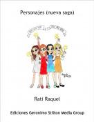 Rati Raquel - Personajes (nueva saga)