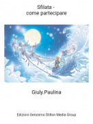 Giuly.Paulina - Sfilata - come partecipare