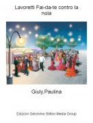 Giuly.Paulina - Lavoretti Fai-da-te contro lanoia