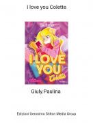 Giuly.Paulina - I love you Colette
