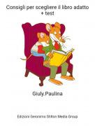 Giuly.Paulina - Consigli per scegliere il libro adatto + test