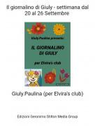 Giuly.Paulina (per Elvira's club) - Il giornalino di Giuly - settimana dal 20 al 26 Settembre