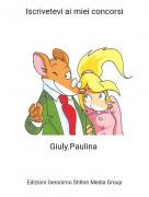 Giuly.Paulina - Iscrivetevi ai miei concorsi