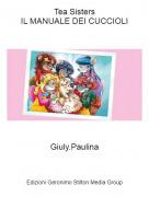 Giuly.Paulina - Tea SistersIL MANUALE DEI CUCCIOLI