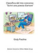 """Giuly.Paulina - Classifica del mio concorso """"Scrivi una poesia d'amore"""""""