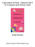 Giuly.Paulina - Il giornalino di Giuly - edizione dal 9 al 15 Agosto (per Elvira's club)