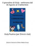 Giuly.Paulina (per Elvira's club) - Il giornalino di Giuly - settimana dal 30 Agosto al 5 Settembre