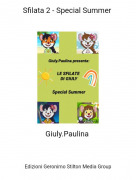 Giuly.Paulina - Sfilata 2 - Special Summer