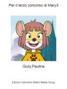 Giuly.Paulina - Per il terzo concorso di Mary3