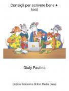 Giuly.Paulina - Consigli per scrivere bene + test