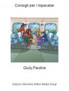 Giuly.Paulina - Consigli per i topavatar