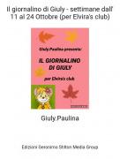Giuly.Paulina - Il giornalino di Giuly - settimane dall' 11 al 24 Ottobre (per Elvira's club)