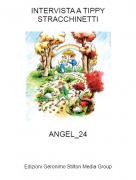 ANGEL_24 - INTERVISTA A TIPPY STRACCHINETTI