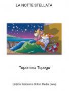 Topemma Topego - LA NOTTE STELLATA