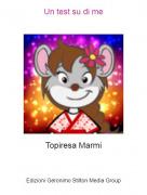 Topiresa Marmi - Un test su di me