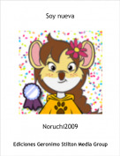 Noruchi2009 - Soy nueva
