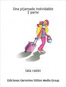 lala ratón - Una pijamada inolvidable 2 parte