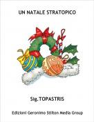 Sig.TOPASTRIS - UN NATALE STRATOPICO