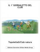 TopolettaG/Club natura - IL 1°GIORNALETTO DEL CLUB