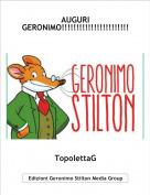 TopolettaG - AUGURI GERONIMO!!!!!!!!!!!!!!!!!!!!!!!!