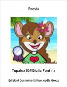 Topalex10@Giulia Fontina - Poesia