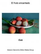 iSak - El fruto encantado