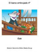 iSak - El barco embrujado 4º