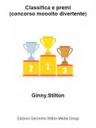 Ginny.Stilton - Classifica e premi(concorso mooolto divertente)