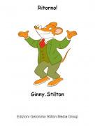 Ginny.Stilton - Ritorno!