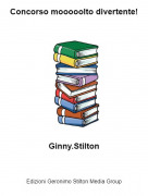 Ginny.Stilton - Concorso mooooolto divertente!