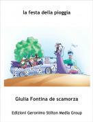 Giulia Fontina de scamorza - la festa della pioggia