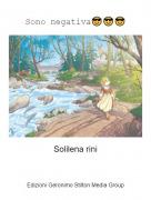 Solilena rini - Sono negativa😎😎😎