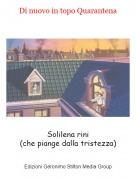 Solilena rini(che piange dalla tristezza) - Di nuovo in topo Quarantena