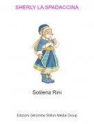 Solilena Rini - SHERLY LA SPADACCINA