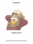 Solilena Rini - Gossip!!!!