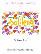 Solilena Rini - La rubrica dei curiosi1