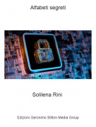 Solilena Rini - Alfabeti segreti