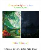 """Rossy Roquefort - El mundo mágico de Ana""""Presentación"""""""
