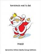 mopje - kerstmuis wat is dat