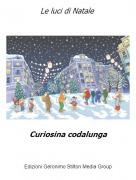 Curiosina codalunga - Le luci di Natale