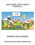 DARIONE CHIACCHIERONE - UNO SCOOP A NEW YORK IN FAMIGLIA 2